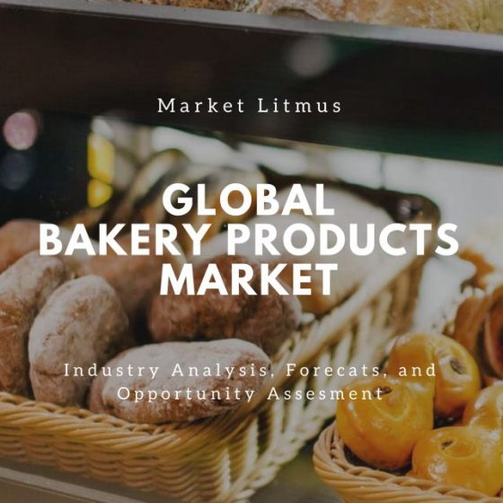 GLOBAL BAKERY PRODUCTS MARKET SIZES AND TRENDS