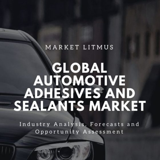 Global Automotive Adhesives And Sealants Market Sizes and Trends