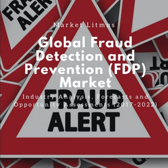 Global Fraud Detection and Prevention (FDP) Market Sizes and Trends