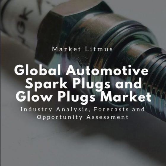 Global Automotive Spark Plugs and Glow Plugs Market Sizes and Trends