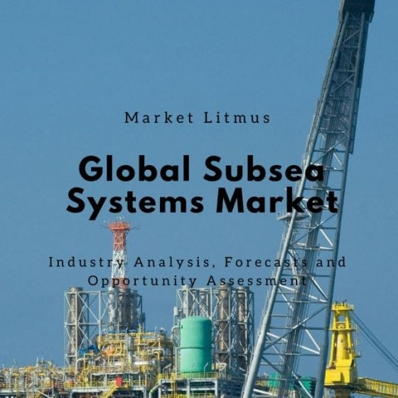 Global Subsea Systems Market Sizes and Trends